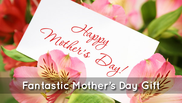 Mother's Day 2012 – Gift Ideas and Quotes